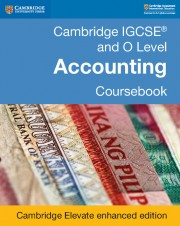 Cambridge IGCSE™ and O Level Accounting Second edition Cambridge Elevate enhanced edition (2 years)